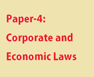 Paper-4: Corporate and Economic Laws
