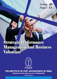 STRATEGIC PERFORMANCE MANAGEMENT & BUSINESS VALUATION