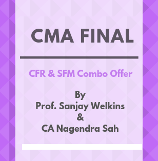 CFR & SFM Combo by Prof.Sanjay Welkins and CA Nagendra Sah